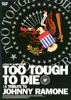 TOO TOUGH TO DIE [DVD] [2008/03/12発売]
