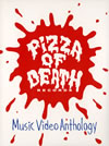 PIZZA OF DEATH Music Video Anthology