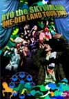 RYO the SKYWALKER/ONE-DER LAND TOUR 2007 [DVD]