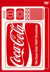 The Coca-Cola TVCF Chronicles [DVD] [2008/07/02発売]