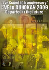 I've/I'VE in BUDOKAN 2009〜Departed to the future〜〈3枚組〉 [DVD]