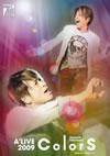 Naozumi Takahashi A'LIVE 2009「ColorS」