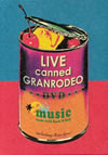 GRANRODEO/LIVE canned GRANRODEO〈3枚組〉 [DVD]