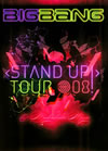 BIGBANG/STAND UP TOUR'08 [DVD]