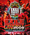 """EXILE/EXILE LIVE TOUR""""EXILE PERFECT LIVE 2008"""" [Blu-ray] [2010/12/01発売]"""