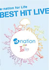 a-nation for Life BEST HIT LIVE〈初回受注限定生産盤〉 [DVD] [2011/12/21発売]
