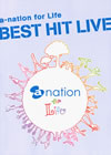 a-nation for Life BEST HIT LIVE [DVD] [2011/12/21発売]
