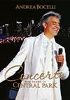 アンドレア・ボチェッリ/奇蹟のコンサート〜セントラルパークLIVE [DVD]
