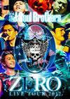 三代目 J Soul Brothers LIVE TOUR 2012「0〜ZERO〜」
