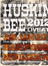 HUSKING BEE 2012 LIVE at AIR JAM 2012、BAD FOOD STUFF、DEVILOCK NIGHT THE FINAL