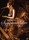 Mai Kuraki Symphonic Live-Opus 1-
