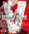 遠藤正明/EXTREME V MACHINE LIVE TOUR 2013〈2枚組〉 [Blu-ray] [2014/03/26発売]