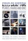 プレーンズ、トレインズ&エリック〜ジャパン・ツアー2014