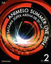 ANIMELO SUMMER LIVE 2014 ONENESS 08.30〈2枚組〉 [Blu-ray] [2015/03/25発売]