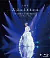 高橋真梨子/LIVE Adultica [Blu-ray]