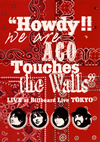 """""""Howdy!!We are ACO Touches the Walls""""LIVE at Billboard Live TOKYO"""