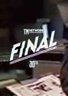 TM NETWORK 30th FINAL