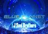 三代目 J Soul Brothers LIVE TOUR 2015「BLUE PLANET」