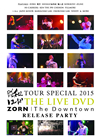 "昭和レコード TOUR SPECIAL 2015&ZORN""The Downtown""RELEASE PARTY [DVD] [2016/03/23発売]"