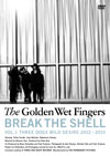 THE GOLDEN WET FINGERS/BREAK THE SHELL-VOL.1 THREE DOGS WILD DESIRE 2012-2015- [DVD] [2016/04/27発売]