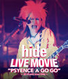"""hide LIVE MOVIE""""PSYENCE A GO GO""""〜20YEARS from 1996〜 [Blu-ray] [2017/01/25発売]"""
