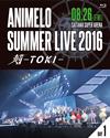 Animelo Summer Live 2016 刻-TOKI-8.26〈2枚組〉 [Blu-ray] [2017/03/29発売]