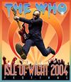 ザ・フー/ライヴ・アット・ワイト島フェスティヴァル2004+1970〈2枚組〉 [Blu-ray]