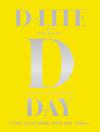 D-LITE(from BIGBANG)/D-LITE JAPAN DOME TOUR 2017〜D-Day〜〈初回生産限定盤・2枚組〉 [Blu-ray] [2017/09/06発売]