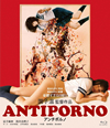 ANTIPORNO [Blu-ray] [2017/09/02発売]