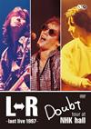 L⇔R / Doubt tour at NHK hall〜last live 1997〜 [DVD]