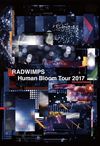 RADWIMPS/Human Bloom Tour 2017 [DVD]