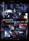 RADWIMPS/Human Bloom Tour 2017 [Blu-ray]