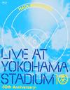 秦 基博/LIVE AT YOKOHAMA STADIUM-10th Anniversary- [Blu-ray]
