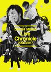 三浦大知/Live Chronicle 2005-2017〈2枚組〉 [DVD] [2017/12/27発売]