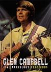 グレン・キャンベル / ライヴ・アンソロジー 1972-2001 [DVD]