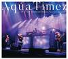 "Aqua Timez / アスナロウ TOUR 2017 FINAL""narrow narrow"" [Blu-ray]"