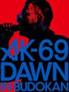 AK-69/DAWN in BUDOKAN〈初回限定盤〉 [Blu-ray] [2018/03/07発売]