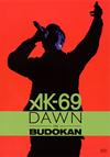 AK-69/DAWN in BUDOKAN [DVD] [2018/03/07発売]