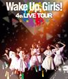 Wake Up、Girls!4th LIVE TOUR ごめんねばっかり言ってごめんね! [Blu-ray]