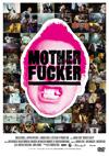 MOTHER FUCKER [DVD]