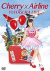小倉唯 / LIVE Cherry×Airline〈3枚組〉 [DVD]