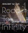 アイドリッシュセブン 1st LIVE「Road To Infinity」Day1 [Blu-ray]