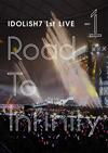 アイドリッシュセブン 1st LIVE「Road To Infinity」Day1 [DVD]