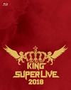 KING SUPER LIVE 2018〈2枚組〉 [Blu-ray] [2019/03/13発売]