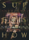 SUPER JUNIOR / SUPER JUNIOR WORLD TOUR SUPER SHOW7 in JAPAN〈初回生産限定・3枚組〉 [DVD]