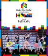 Wake Up、Girls!FINAL TOUR-HOME-〜PART II FANTASIA〜 [Blu-ray]
