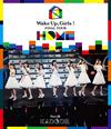 Wake Up、Girls!FINAL TOUR-HOME-〜PART III KADODE〜 [Blu-ray]