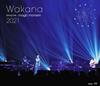 Wakana / Spring Live〜magic moment〜2021 [Blu-ray]