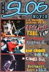 80's LAハードコア・アーカイヴ!DVD『ザ・スロッグ・ムービー』日本盤化
