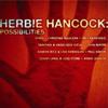 ハービー・ハンコックの新作は大物ゲスト盛りだくさん!